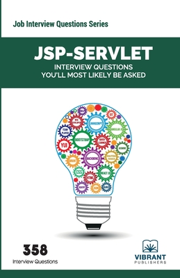 JSP-Servlet Interview Questions You'll Most Likely Be Asked - Vibrant Publishers