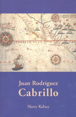 Juan Rodriguez Cabrillo - Kelsey, Harry, Mr.