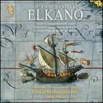 Juan Sebastian Elkano: The First Voyage Round the World