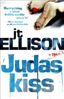 Judas Kiss - Ellison, J. T.