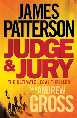 Judge and Jury - Patterson, James, and Gross, Andrew