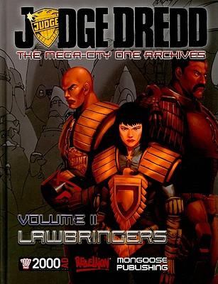 Judge Dredd: The Mega-city One Archives Vol. 2: Lawbringers - Hahn, August