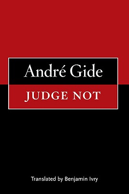 Judge Not - Gide, Andre