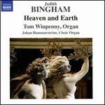 Judith Bingham: Heaven and Earth