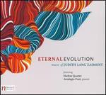 Judith Lang Zaimont: Eternal Evolution