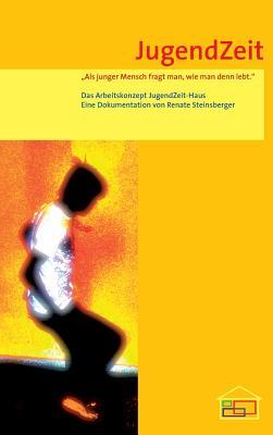 Jugendzeit - Steinsberger, Renate