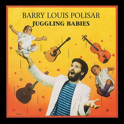 Juggling Babies - Polisar, Barry Louis