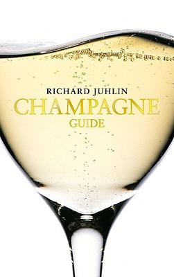Juhlin's Champagne Guide - Juhlin, Richard