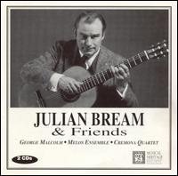 Julian Bream & Friends - Cecil Aronowitz (viola); Cremona Quartet; George Malcolm (harpsichord); Hugh Maguire (violin); Julian Bream (lute);...
