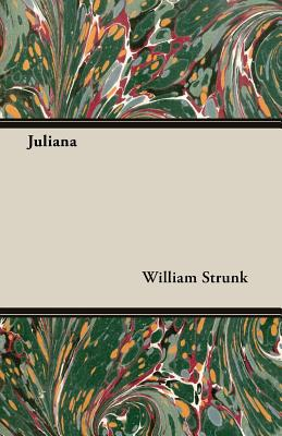Juliana - Strunk, William, Jr.