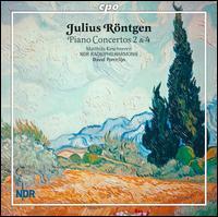 Julius R�ntgen: Piano Concertos Nos. 2 & 4 - Matthias Kirschnereit (piano); NDR Radio Philharmonic Orchestra ; David Porcelijn (conductor)