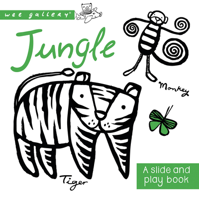 Jungle: A Slide and Play Book - Sajnani, Surya (Illustrator)