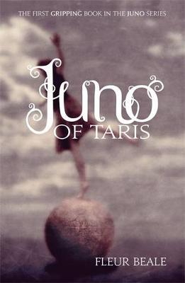 Juno Of Taris - Beale, Fleur
