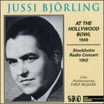 Jussi Björling at the Hollywood Bowl 1949
