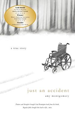 Just an Accident - Montgomery, Amy