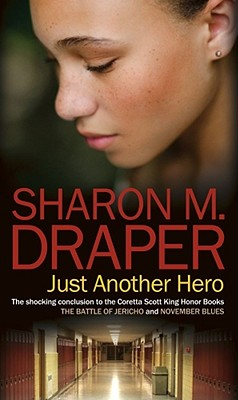 Just Another Hero - Draper, Sharon M