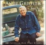 Just as I Am: 30 Favorite Old Time Hymns