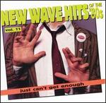 Just Can't Get Enough: New Wave Hits of the 80's, Vol. 11
