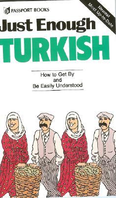 Just Enough Turkish - Passport Books