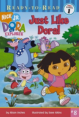 Just Like Dora! - Inches, Alison