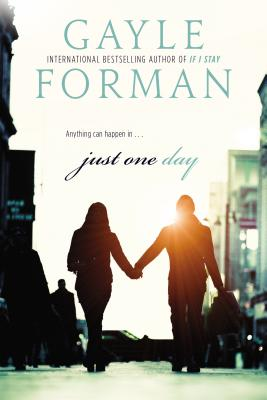 Just One Day - Forman, Gayle