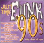 Just The Funk - 90's