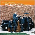 Just the Right Sound: The Association Anthology