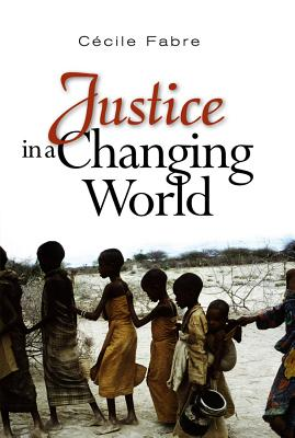 Justice in a Changing World - Fabre, Cecile