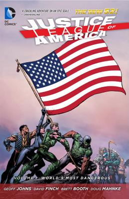 Justice League of America Volume 1: World's Most Dangerous TP (The New 52) - Finch, David (Artist), and Mahnke, Doug (Artist), and Booth, Brett (Artist)