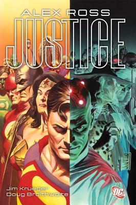 Justice - Ross, Alex, and Braithwaite, Dougie (Artist), and Krueger, Jim
