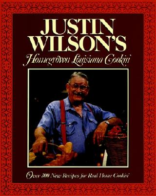 Justin Wilson's Homegrown Louisiana Cookin' - Wilson, Justin