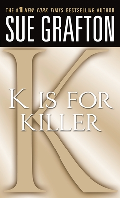 K Is for Killer - Grafton, Sue