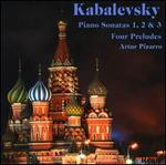 Kabalevsky: Piano Sonatas 1, 2 & 3; Four Preludes