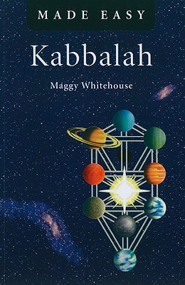 Kabbalah Made Easy - Whitehouse, Maggy