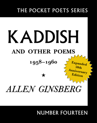 Kaddish and Other Poems: 1958-1960 - Ginsberg, Allen