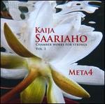 Kaija Saariaho: Chamber Works for Strings, Vol. 1