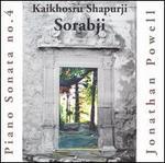 Kaikhosru Shapurji Sorabji: Piano Sonata No. 4