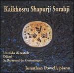 Kaikhosru Shapurji Sorabji: Un nido di scatole; Djâmî; St Bertrand de Comminges