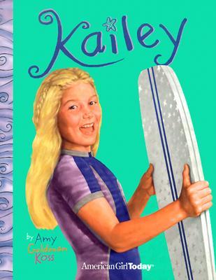 Kailey - Koss, Amy Goldman