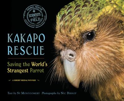 Kakapo Rescue: Saving the World's Strangest Parrot - Montgomery, Sy