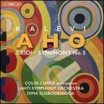 Kalevi Aho: Sieidi; Symphony No. 5