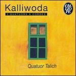 Kalliwoda: 3 Quatuors à cordes