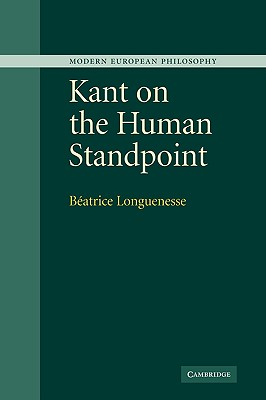 Kant on the Human Standpoint - Longuenesse, Beatrice
