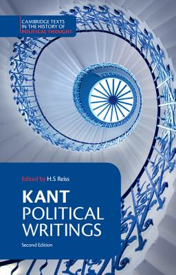 Kant: Political Writings - Kant, Immanuel, and Reiss, H S (Editor), and Nisbet, H B (Translated by)