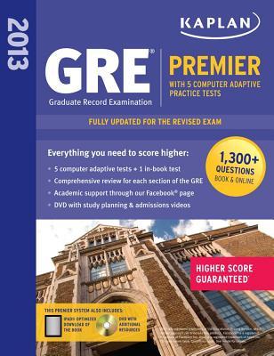 Kaplan GRE Premier 2013: With 5 Online Practice Tests + DVD - Kaplan