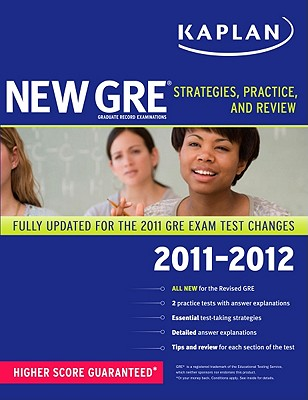 Kaplan New GRE: Strategies, Practice, and Review - Kaplan