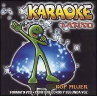 Karaoke Latino: Pop Mujer - Karaoke