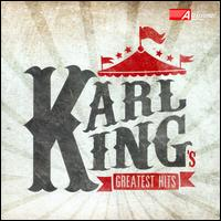 Karl King's Greatest Hits - Air Combat Heritage of America Band; United States Air Force Band; United States Air Force Band of the Rockies;...