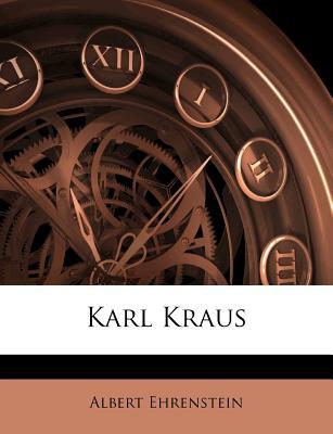 Karl Kraus - Ehrenstein, Albert