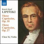 Karol Lipinski: Capriccios Opp. 10 and 27